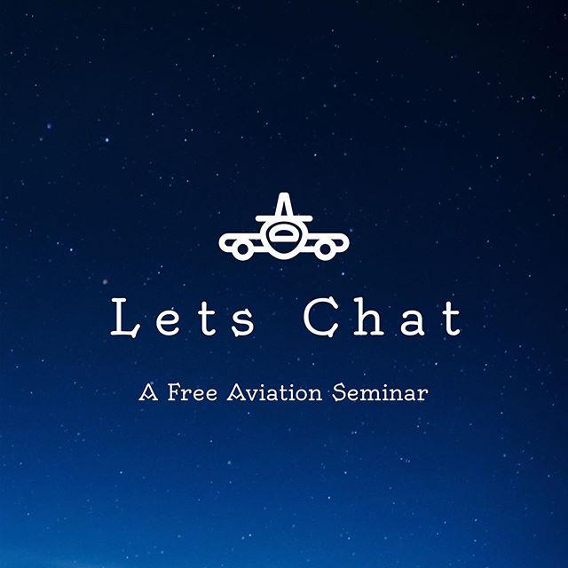 Let's Chat Aviation Seminar